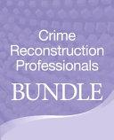 Bundle for Crime Reconstruction Professionals Book