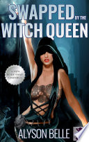 Swapped By The Witch Queen Book PDF