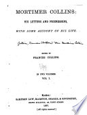 Mortimer Collins  His Letters and Friendships  with Some Account of His Life