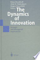 The Dynamics of Innovation