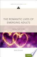 The Romantic Lives Of Emerging Adults Book