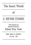 The Insect World of J  Henri Fabre