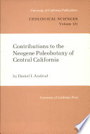 Contributions to the Neogene Paleobotany of Central California