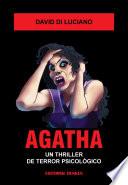 Agatha. Un thriller de terror psicologico