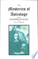The Mysteries Of Astrology And The Wonders Of Magic