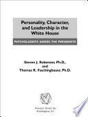Personality  Character  and Leadership in the White House Book