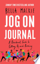 Jog on Journal  A Practical Guide to Getting Up and Running