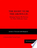 Right to Be the Grown Up