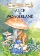 Alice in Wonderland : Om Illustrated Classics ebook