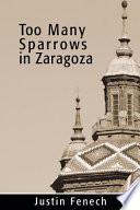 Too Many Sparrows in Zaragoza