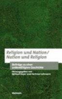 Religion und Nation  Nation und Religion