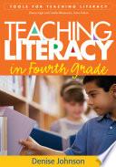 Teaching Literacy in Fourth Grade