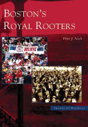 Boston s Royal Rooters