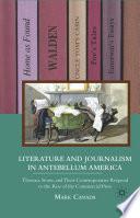 Literature And Journalism In Antebellum America