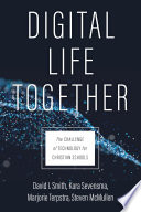 Digital Life Together