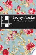 Pretty Puzzles: Travel Puzzles for Discerning Solvers