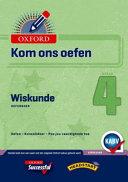 Books - Oxford Kom Ons Oefen Wiskunde Graad 4 Oefenboek | ISBN 9780199054244