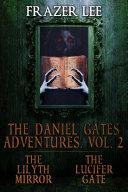 The Daniel Gates Adventures, Vol. 2