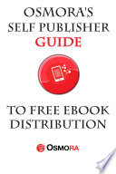 Osmora's Self Publisher Guide to FREE eBook Distribution