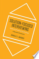 Solution-Focused Interviewing