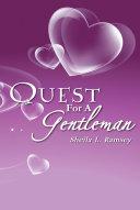 Quest for a Gentleman