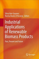 Industrial Applications of Renewable Biomass Products