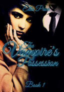 The Vampire's Possession: Book 1 Pdf