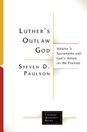 Luther s Outlaw God