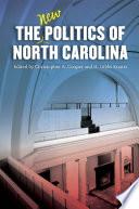 The New Politics Of North Carolina Book PDF