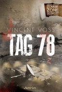 Zombie Zone Germany: Tag 78