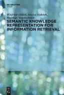Semantic Knowledge Representation for Information Retrieval