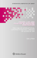 Theory  Law and Practice of Maritime Arbitration