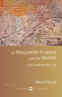 Pdf La Nouvelle-France par les textes Telecharger