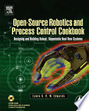 Open source Robotics and Process Control Cookbook