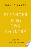 Stranger in My Own Country