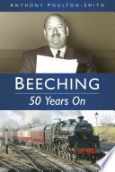 Beeching  50 Years On