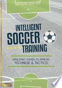 Intelligent Soccer Training