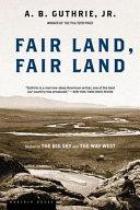 Fair Land, Fair Land