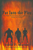 Fat Into the Fire Book