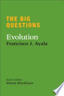 The Big Questions  Evolution