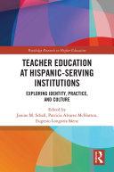 Teacher Education at Hispanic Serving Institutions