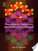 Measurements, Mechanisms, and Models of Heat Transport