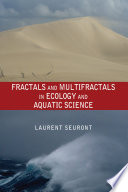 Fractals and Multifractals in Ecology and Aquatic Science