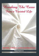 Breaking the Curse from a Twisted Life ebook
