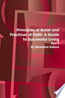 Principles of Belief and Practices of Faith