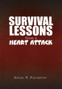 Survival Lessons from a Heart Attack