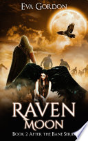 Raven Moon  After the Bane Book 2