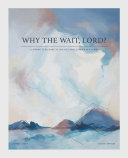 Pdf Why the Wait, Lord? Telecharger