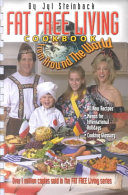 The Fat Free Living Cookbook from Around the World Book