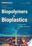 Proceedings of 8th World Congress on Biopolymers   Bioplastics 2018 Book